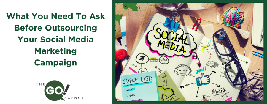 What You Need to Ask Before Outsourcing Your Social Media Marketing Campaign