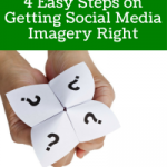 How To Pick Your Pic: 4 Easy Steps On Getting Social Media Imagery Right