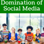 The Domination of Social Media
