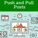 The Balance of Push and Pull Posts