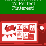 The 5 Best Ways To Perfect Pinterest