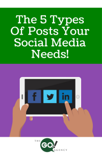 The 5 Types Of Posts Your Social Media Needs!