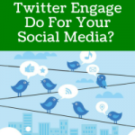 What Can Twitter Engage Do For Your Social Media?