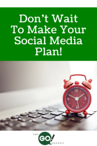 Dont-Wait-To-Mkae-Your-Social-Media-Plan-200x300