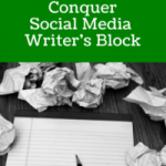 8 Steps To Conquer Social Media Writer's Block
