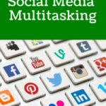 Social Media Multitasking: Why One Profile Isn't Enough