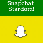 6 Steps To Snapchat Stardom