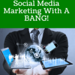 5 Steps  To Start Social Media With A Bang!