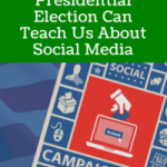 What The Presidential Election Can Teach Us About Social Media
