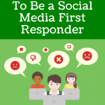 Why You Need To Be A Social Media First Responder