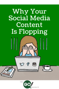 Why-Your-Social-Media-Content-is-Flopping-200x300