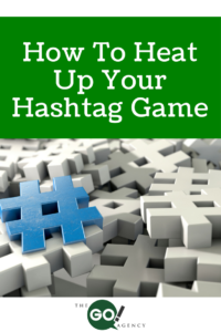 how-to-heat-up-your-hashtag-game-200x300