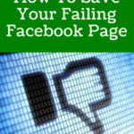 How To Save Your Failing Facebook Page