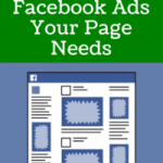 The 4 Facebook Ads Your Page Needs