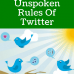 The 5 Unspoken Rules Of Twitter
