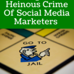 The Single Most Heinous Crime Of Social Media Marketers