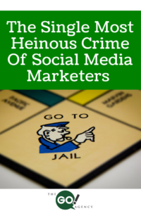 The-single-most-heinous-crime-of-social-media-marketers-200x300