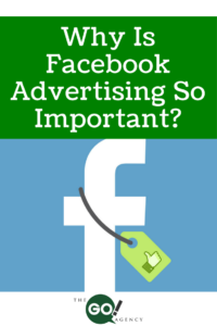 Why Is Facebook Advertising So Important?