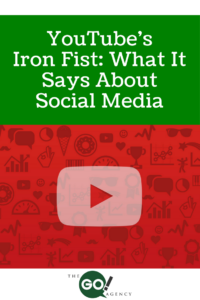 YouTube's Iron Fist: What It Says About Social Media