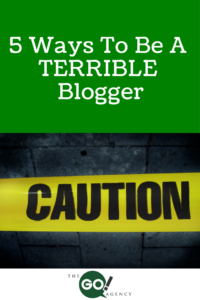 5-Ways-To-Be-A-Terrible-Blogger-200x300