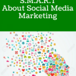 Get S.M.A.R.T. about Social Media Marketing