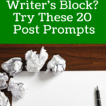 Social Media Writer's Block? Try These 20 Inspirational Post Prompts