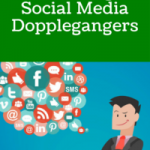 How To Fight Social Media Marketing Doppelgangers