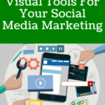 6 Inexpensive Visual Tools For Your Social Media Marketing
