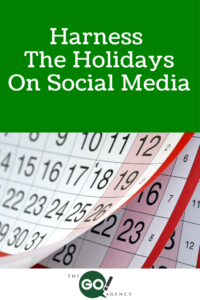 Harness The Holidays On Social Media (And Not Just The Big Ones)