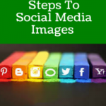 The 5 Essential Steps To Social Media Images