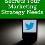 5 Twitter Secrets Your Marketing Strategy Needs