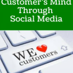 Tap Into Your Customer's Mind Through Social Media