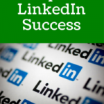6 Steps To LinkedIn Success