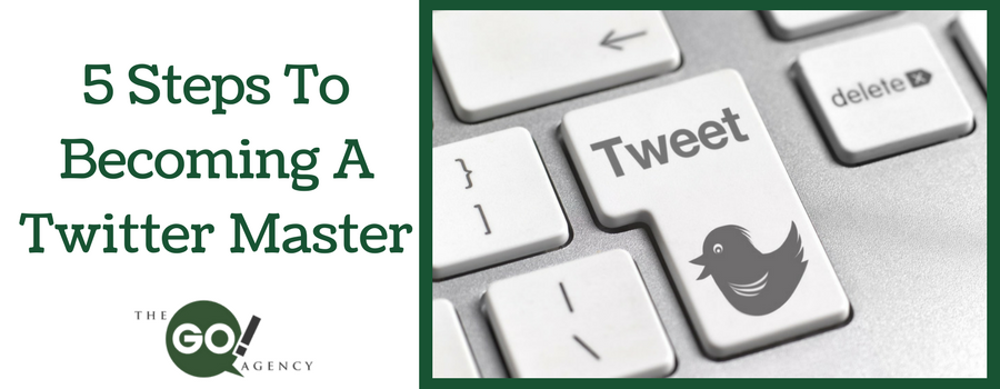 5 Steps To Becoming A Twitter Marketing Master