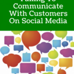 5 Ways You're Failing To Communicate With Customers On Social Media