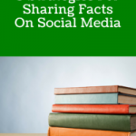 5 Strategies For Sharing Facts On Social Media Marketing