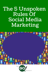 The 5 Unspoken Rules of Social Media Marketing