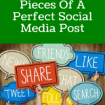 The 5 Essential Pieces Of A Perfect Social Media Post
