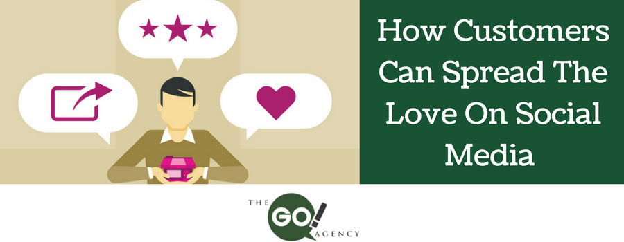 How Customers Can Spread The Love On Social Media