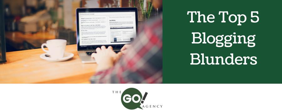 Top 5 Blogging Blunders To Avoid
