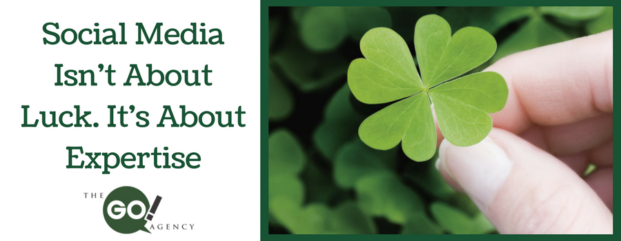 Social Media Success Isn't About Luck, It's About Expertise