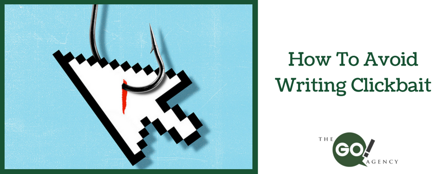 How To Avoid Writing Clickbait