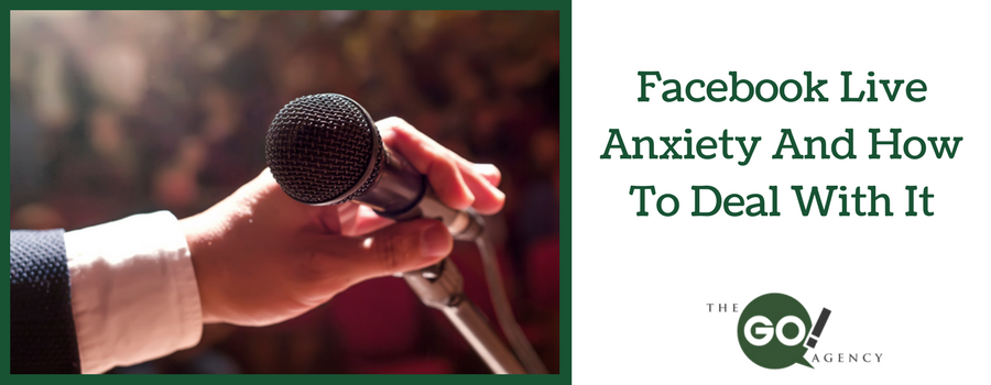 Facebook Live Anxiety And How To Deal With It