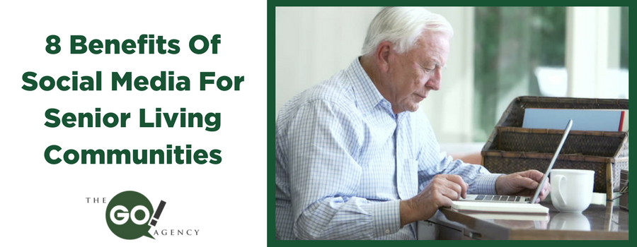 8 Benefits of Social Media for Senior Living Communities