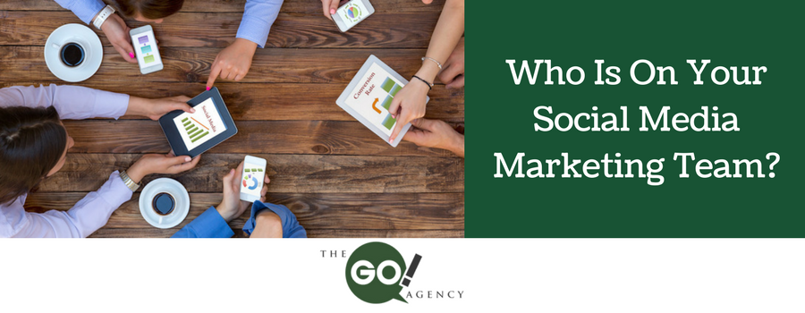 Who Is On Your Social Media Marketing Team?
