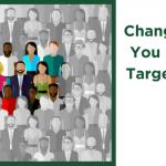 Change Is Good: Why You Need To Tweak Target Audiences On Facebook