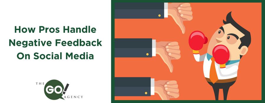 How Pros Handle Negative Feedback On Social Media