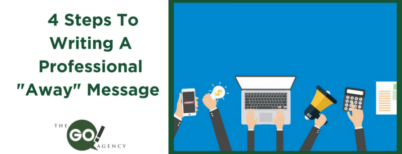 "Write a Professional ""Away"" Message"