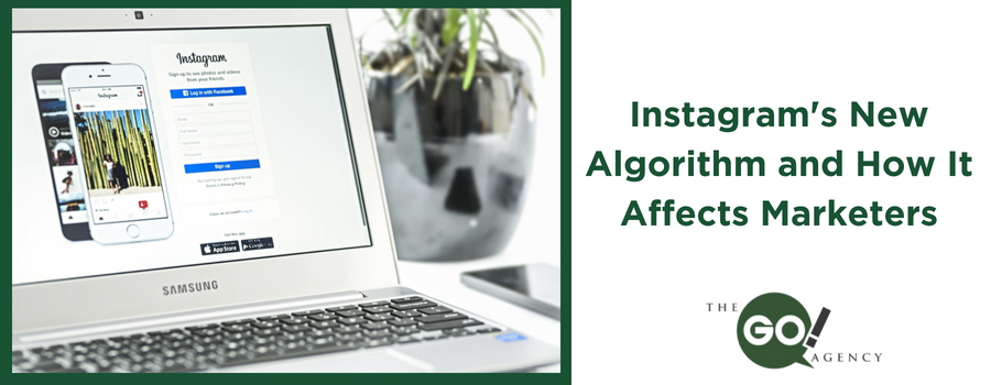 Instagram's New Algorithm and How It Affects Marketers